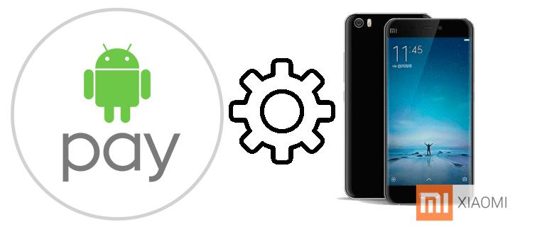 Android Pay на Xiaomi Mi5 полная настройка