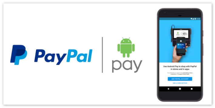 Android pay and PayPal